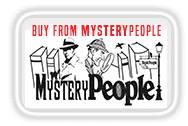 Buy from Mystery People